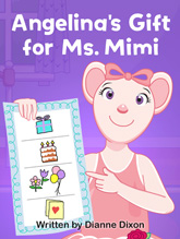 Angelina's Gift for Ms. Mimi