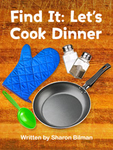 Find It: Let's Cook Dinner