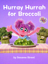 Hurray Hurrah for Broccoli