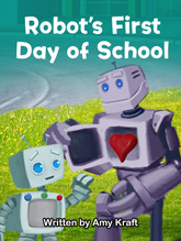 Robot's First Day of School