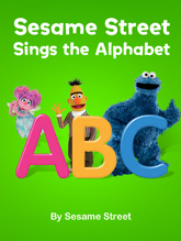 Sesame Sings the Alphabet