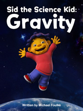 Sid the Science Kid: Gravity