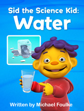 Sid the Science Kid: Water