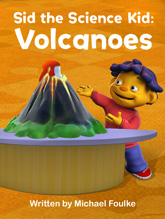 Sid the Science Kid: Volcanoes