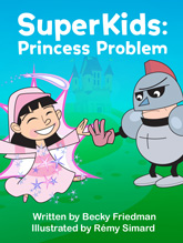 SuperKids: Princess Problems