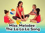 Miss Melodee: The La-La-La Song